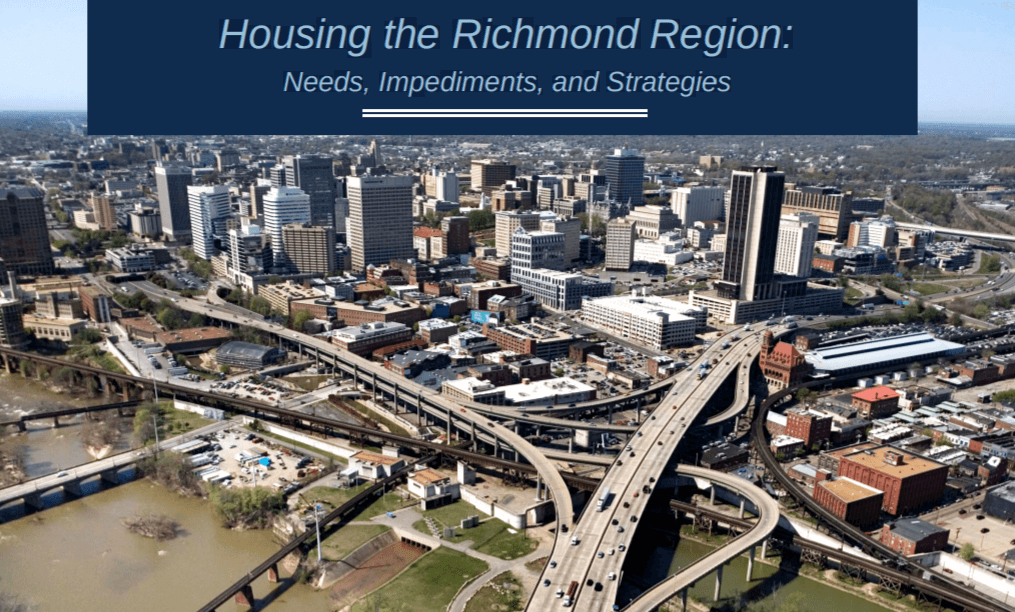 Housing the Richmond Region: Needs, Impediments, and Strategies
